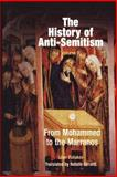 The History of Anti-Semitism Vol. 2 : From Mohammed to the Marranos, Poliakov, Leon, 0812218647