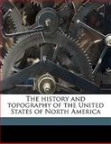 The History and Topography of the United States of North Americ, John Howard Hinton and Samuel Lorenzo Knapp, 114783864X