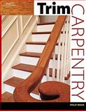 Trim Carpentry, Moon, Philip, 1418028649