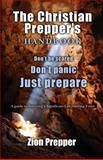 The Christian Prepper's Handbook, Zion Prepper and Bryan Foster, 1467918644