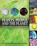 Plants, People, and the Planet : An Introduction to Horticulture (First Edition), Mitkowski, Nathaniel and Ruemmele, Bridget, 162661864X