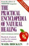 The Practical Encyclopedia of Natural Healing, Mark Bricklin, 0140138641