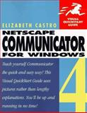 Netscape Communicator 4 for Windows, Castro, Elizabeth, 0201688646