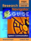 Research Navigator Guide for Speech Communication, Doyle, Terrence, 0205408648