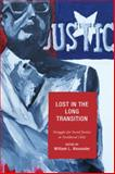 Lost in the Long Transition : Struggles for Social Justice in Neoliberal Chile, William Alexander, 0739118641