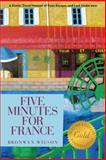 Five Minutes for France, Bronwyn Wilson, 1462408648