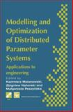 Modelling and Optimization of Distributed Parameter Systems Applications to Engineering : Selected Proceedings of the IFIP WG7. 2 on Modelling and Optimization of Distributed Parameter Systems with Applications to Engineering, June 1995, , 1475758642