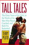 Tall Tales, Terry Pluto, 1476748640