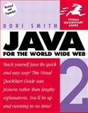 Java 2 for the World Wide Web, Smith, Dori, 0201748649