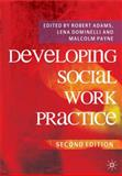 Practising Social Work in a Complex World, Adams, Robert and Dominelli, Lena, 0230218644