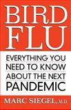 Bird Flu, Marc Siegel, 0470038640