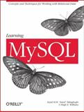 Learning MySQL, Tahaghoghi, Seyed M. M. and Williams, Hugh E., 0596008643