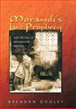 Morandi's Last Prophecy and the End of Renaissance Politics 9780691048642
