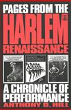 Pages from the Harlem Renaissance : A Chronicle of Performance, Hill, Anthony, 0820428647