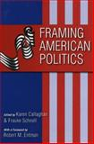 Framing American Politics, , 0822958643