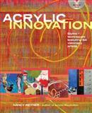 Acrylic Innovation, Nancy Reyner, 1600618642