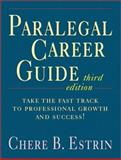 Paralegal Career Guide, Estrin, Chere B., 0130908649