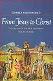 From Jesus to Christ, Paula Fredriksen, 0300048645