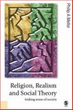 Religion, Realism and Social Theory : Making Sense of Society, Mellor, Philip A., 0761948643