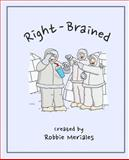 Right-Brained, Robbie Meriales, 1493558641