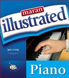 Maran Illustrated Piano, Maran, Ruth and MaranGraphics Development Group Staff, 159200864X