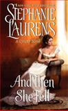 And Then She Fell, Stephanie Laurens, 0062068644
