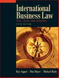 International Business Law, August, Ray A. and Mayer, Don, 013600864X
