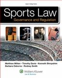 Sports Law : Governance and Regulation, Mitten, Matthew J. and Davis, Timothy, 073550864X