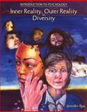 Introduction to Psychology : Inner Reality, Outer Reality in Diversity, Iljas, Jennifer, 0757528643