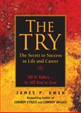 The Try, James P. Owen, 162087864X