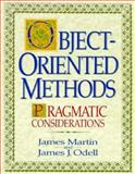 Object-Oriented Methods : Pragmatic Considerations, Martin, James and Odell, James J., 0136308643
