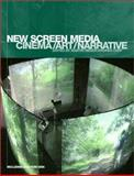 New Screen Media : Cinema/Art/Narrative, , 0851708641