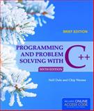 Programming and Problem Solving with C++: Brief, Nell Dale and Chip Weems, 128402864X