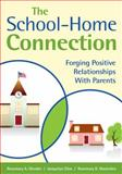 The School-Home Connection : Forging Positive Relationships with Parents, Olender, Rosemary A. and Elias, Jacquelyn, 141296864X
