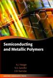 Semiconducting and Metallic Polymers, Heeger, Alan J. and Sariciftci, Niyazi Serdar, 0198528647