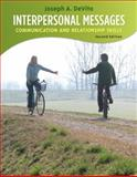 Interpersonal Messages : Communication and Relationship, DeVito, Joseph A., 0205688640
