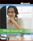 MOAC Virtual Lab Stand-alone to Accompany MOAC 70-642 : Windows Server 2008 Network Infrastructure Configuration, Package, MOAC, 0470468645
