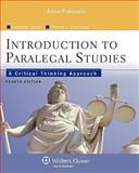 Introduction Paralegal Studies : Critical Thinking Approach, Currier, Katherine A., 0735578648