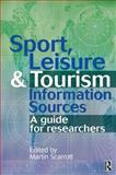 Sport, Leisure and Tourism Information Sources 9780750638647