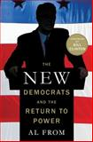 The New Democrats and the Return to Power, Al From, 1137278641