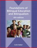 Foundations of Bilingual Education and Bilingualism, Baker, Colin, 185359864X