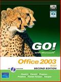 GO! with Microsoft Office 2003 Brief, Gaskin, Shelley and Turpen, Linda, 0131878646