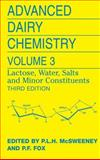 Advanced Dairy Chemistry : Volume 3: Lactose, Water, Salts and Minor Constituents, , 0387848649