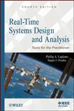 Real-Time Systems Design and Analysis : Tools for the Practitioner, Laplante, Phillip A. and Ovaska, Seppo J., 0470768649