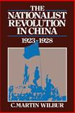 The Nationalist Revolution in China, 1923-1928 9780521318648