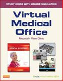 Virtual Medical Office for Today's Medical Assistant (User Guide and Access Code) : Clinical and Administrative Procedures, Bonewit-West, Kathy and Hunt, Sue, 1455748641