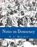 Notes on Democracy (Large Print Edition), H. Mencken, 1494288648