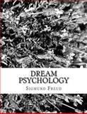Dream Psychology, Sigmund Freud, 1496198646