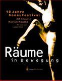 10 Jahre DonauFestival - Raume in Bewegung, Krauliz, Alf and Mauthe, Marion, 3211838643