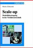 Scale-Up : Modellubertragung in der Verfahrenstechnik, Zlokarnik, Marko, 3527298649
